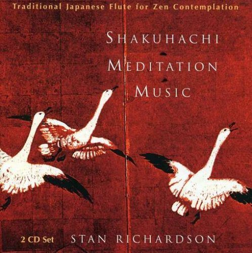 Richardson Stan Shakuhachi Meditation Music