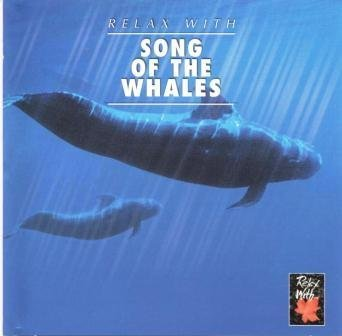 Relax With Song Of The Whales Relax With