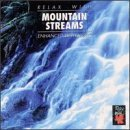 Relax With Mountain Streams Enhanced With Relax With