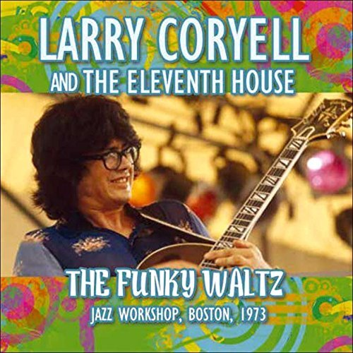 Larry Coryell Funky Waltz Import Gbr