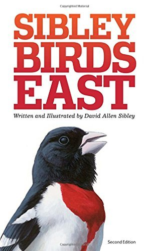 David Sibley The Sibley Field Guide To Birds Of Eastern North A 0002 Edition;