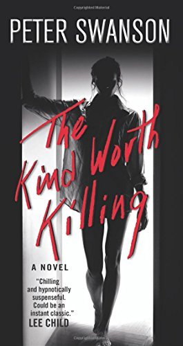 Peter Swanson The Kind Worth Killing