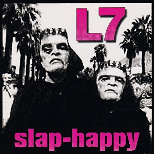 Album Art for Slap-Happy by L7