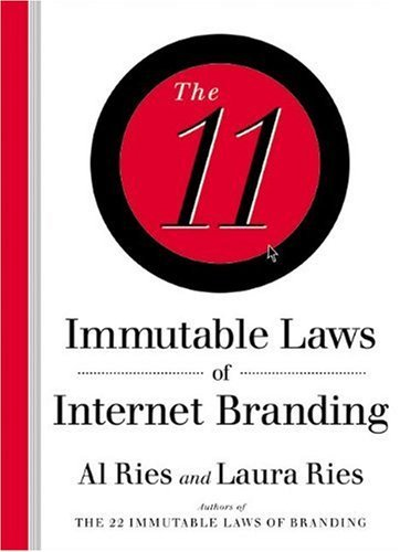 Al Ries The 11 Immutable Laws Of Internet Branding