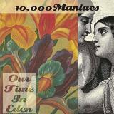 10000 Maniacs Our Time In Eden
