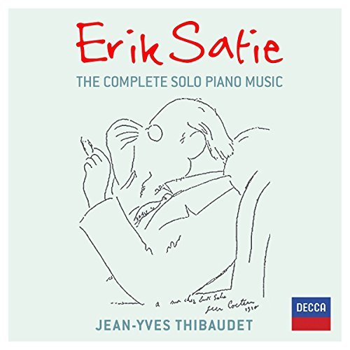 Jean Yves Satie Thibaudet Complete Solo Piano Music