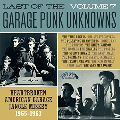Last Of The Garage Punk Unknowns Volume 7 Volume 7