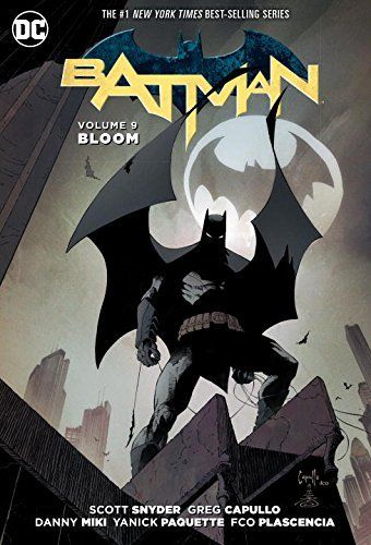 Scott Snyder Batman Volume 9 Bloom