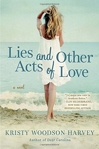 Kristy Woodson Harvey Lies And Other Acts Of Love