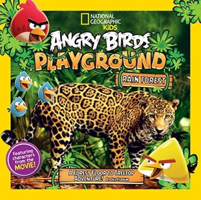Jill Esbaum Angry Birds Playground Rain Forest A Forest Floor To Treetop Adventure