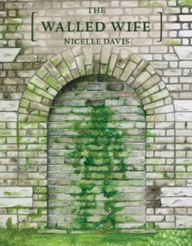 Nicelle Davis The Walled Wife