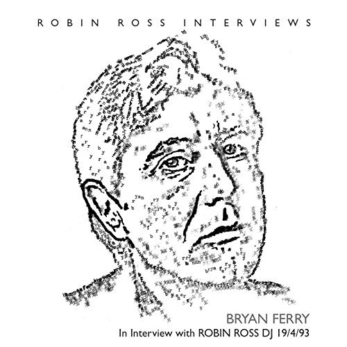 Bryan Ferry Interview With Robin Ross 1994