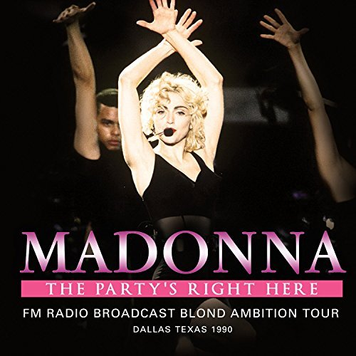 Madonna The Party's Right Here
