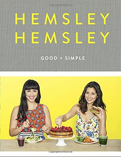Jasmine Hemsley Good And Simple Recipes To Eat Well And Thrive
