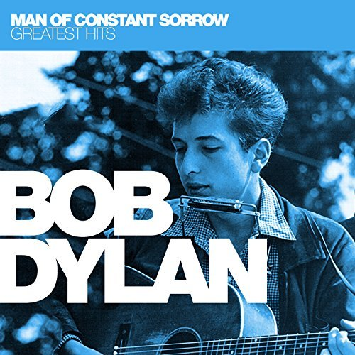 Bob Dylan/Man Of Constant Sorrow: Greate
