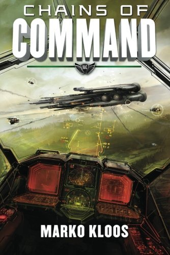 Marko Kloos Chains Of Command