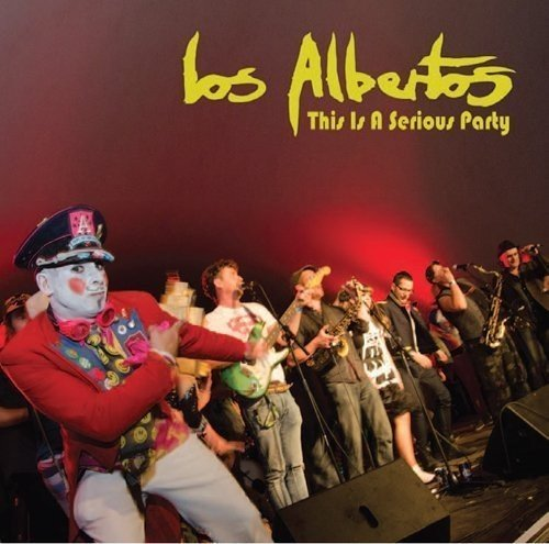 Los Albertos/This Is A Serious Party@Import-Gbr