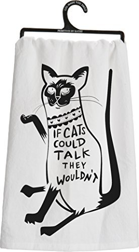 primitives-by-kathy-dish-towel-if-cats-could-talk-they-wouldnt