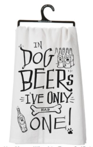 primitives-by-kathy-dish-towel-in-dog-beers-ive-only-had-one