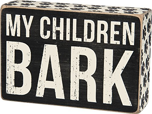 primitives-by-kathy-box-sign-children-bark