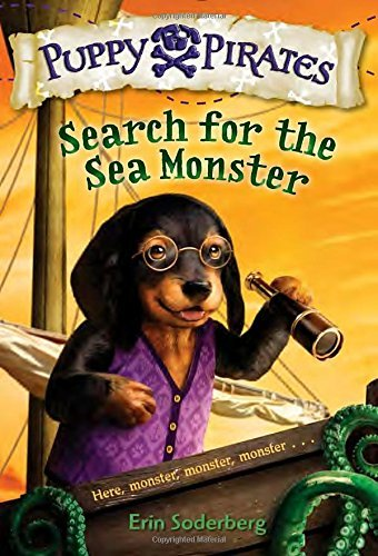 Erin Soderberg Puppy Pirates #5 Search For The Sea Monster