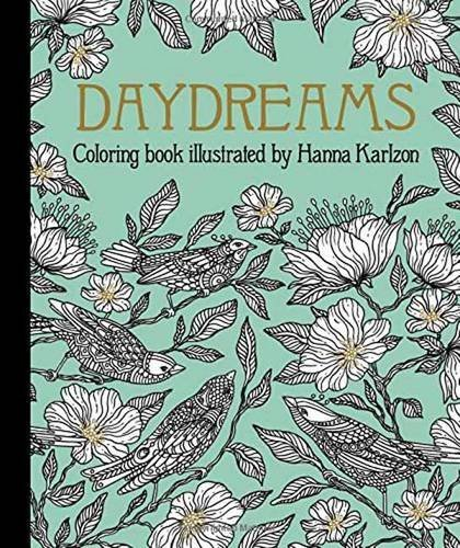 "Hanna Karlzon Daydreams Coloring Book Originally Published In Sweden As ""dagdrommar"