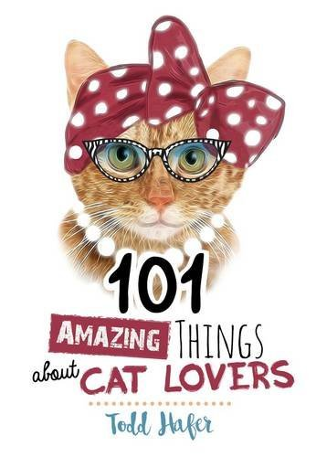 todd-hafer-101-amazing-things-about-cat-lovers
