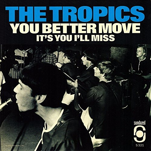 Tropics You Better Move It's You I M