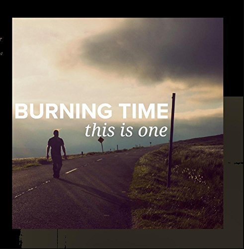burning-time-this-is-one-local