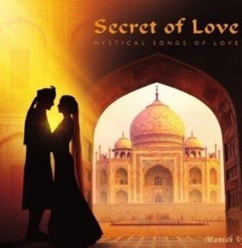 Manish Vyas/Secret Of Love: Mystical Songs