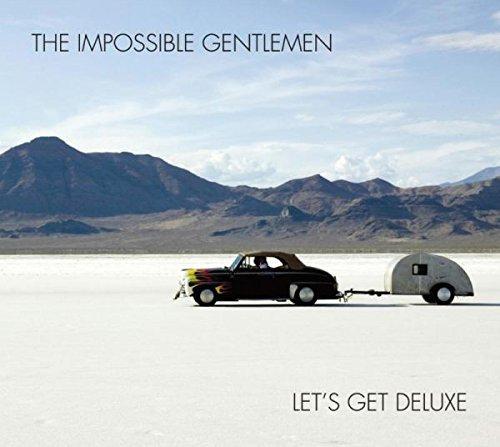 Impossible Gentlemen/Let's Get