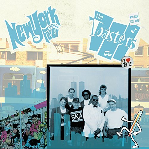 Toasters/New York Fever