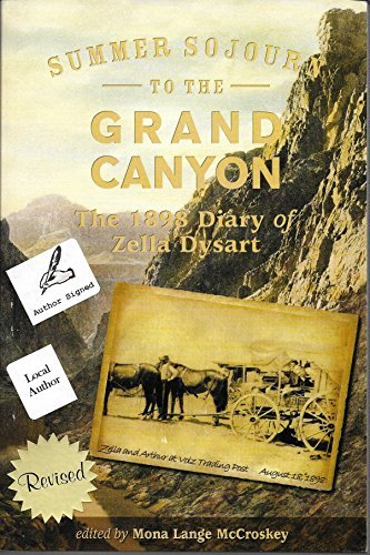 Zella Dysart Summer Sojourn To The Grand Canyon The 1898 Diary Of Zella Dysart