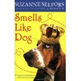 Suzanne Selfors Smells Like Dog