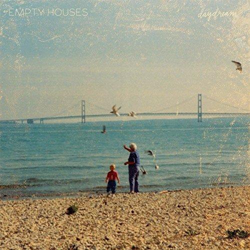 Empty Houses/Daydream
