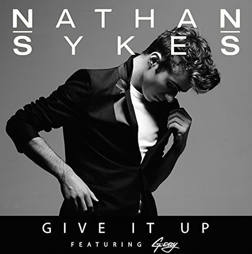 Nathan Sykes/Give It Up (Feat. G-Eazy)@Import-Gbr