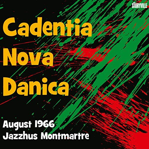 Cadentia Nova Danica/August 1966 Jazzhus Montmartre