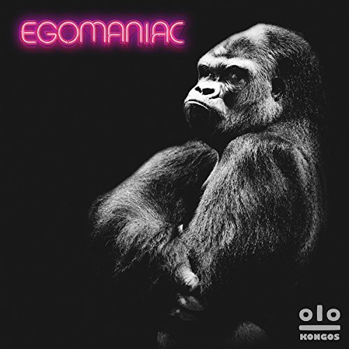 Kongos Egomaniac Explicit