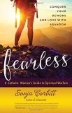 Sonja Corbitt Fearless Conquer Your Demons And Love With Abandon