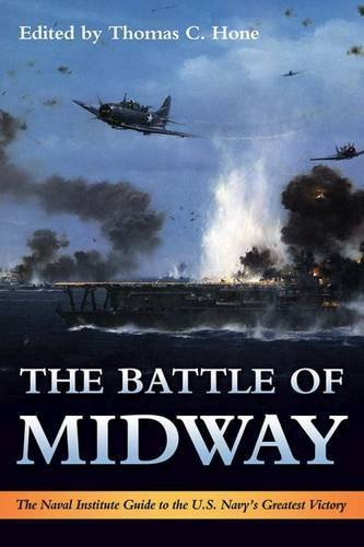 Thomas C. Hone The Battle Of Midway The Naval Institute Guide To The U.S. Navy's Grea