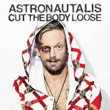 Astronautalis Cut The Body Loose