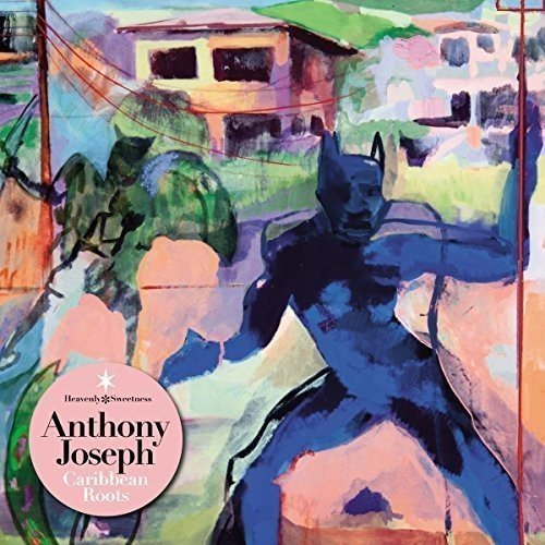Anthony Joseph/Caribbean Roots@Import-Gbr@Incl. Mp3