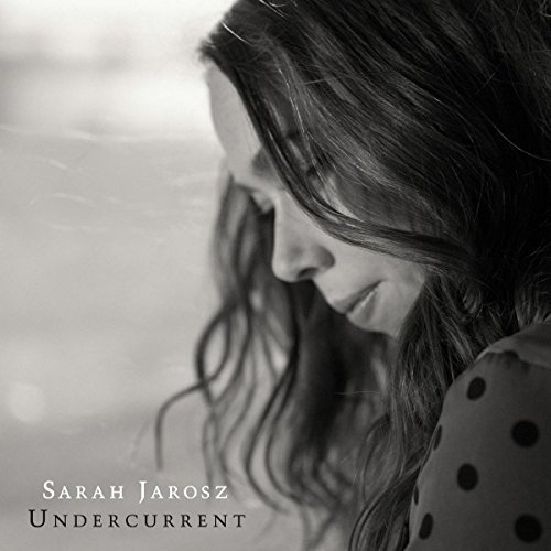 Sarah Jarosz/Undercurrent