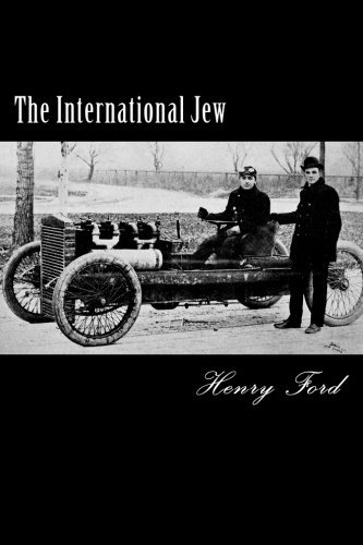 Ford Henry Jr. The International Jew
