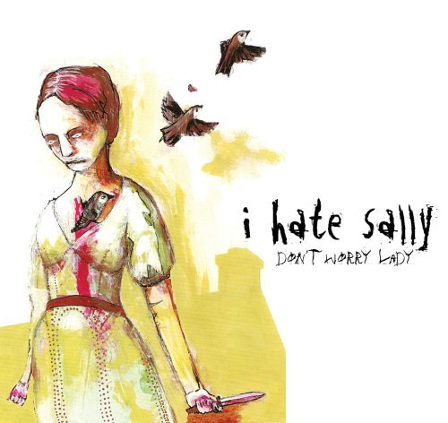 i-hate-sally-dont-worry-lady