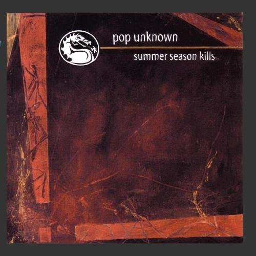 Pop Unknown Summer Season Kills