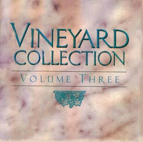 Vineyard Collection Vol. 3 Vineyard Collection Vol. 3