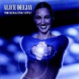 Alice Deejay Who Needs Guitars Anyway? Clean Cover