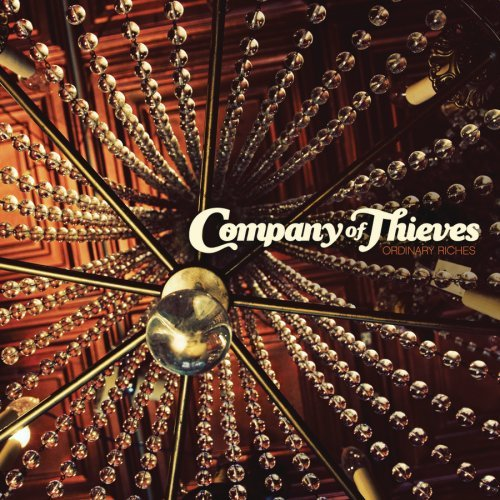 Company Of Thieves Ordinary Riches
