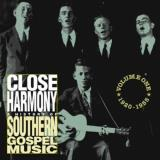 Close Harmony History Of South Close Harmony History Of South